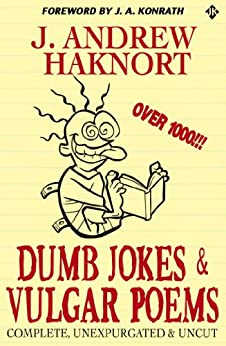 Dumb Jokes & Vulgar Poems by [Konrath, J.A., J. Andrew Haknort]