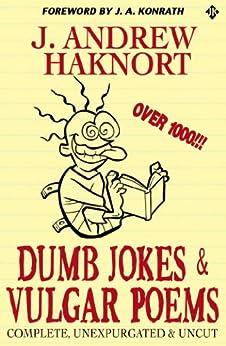 Dumb Jokes & Vulgar Poems by [Konrath, J.A., J. Andrew Haknort]