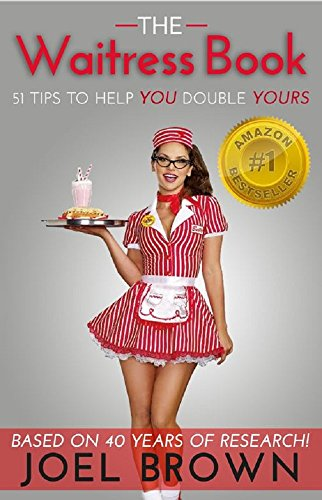 Pdf Teen The Waitress Book: 51 Tips to Help You Double Yours