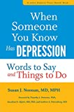 img - for When Someone You Know Has Depression: Words to Say and Things to Do (A Johns Hopkins Press Health Book) book / textbook / text book