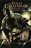 The Texas Chainsaw Massacre: v. 1 by Dan Abnett (26-Oct-2007) Paperback