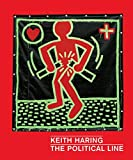 img - for Keith Haring: The Political Line book / textbook / text book