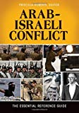 Arab-Israeli Conflict, Alice A. Butler-Smith and Priscilla Roberts, 1610690672