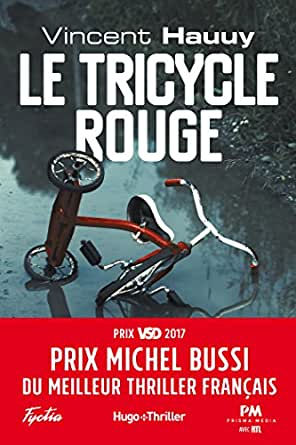 Le Tricycle Rouge Prix Michel Bussi Du Meilleur Thriller Francais Hugo Thriller French Edition