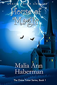 Chase Tinker And The House Of Magic by Malia Ann Haberman ebook deal