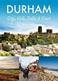 Durham: City, Vale, Dales and Coast (Pitkin Guide)