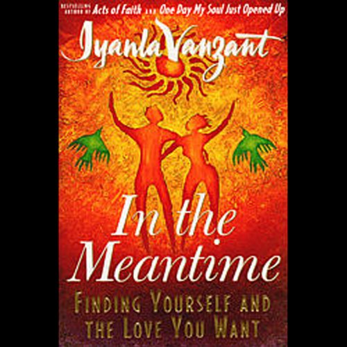In The Meantime: Finding Yourself and the Love You Want Audiobook [Free Download by Trial] thumbnail