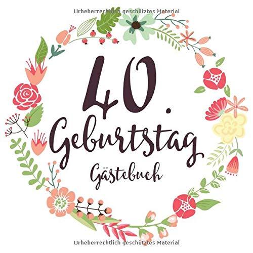 40 Geburtstag Gästebuch Geschenkidee 40 Geburtstag