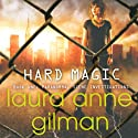Hard Magic: Paranormal Scene Investigations, Book 1 Audiobook by Laura Anne Gilman Narrated by Romy Nordlinger