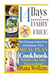 14 Days Dairy-Free: The Ultimate Dairy-Free and Lactose-Free Meal Plan Cookbook