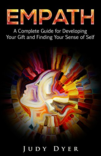 Empath a complete guide for developing your gift and finding your empath a complete guide for developing your gift and finding your sense of self by fandeluxe Gallery