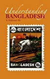 Understanding Bangladesh, S. Mahmud Ali, 019932705X