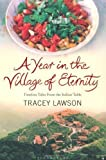 A Year In The Village Of Eternity Amazon Co Uk Tracey