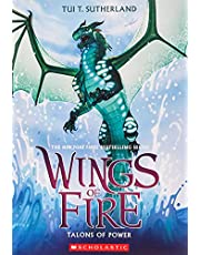 Sutherland, T: Talons of Power (Wings of Fire, Book 9)