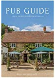The Best of England Pub Guide 2019: 200 of the Best Country Pubs in England (Best of England Travel Guides)
