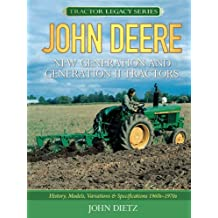 John Deere New Generation and Generation II Tractors (Tractor Legacy Series)