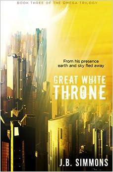 U Torrent Descargar Great White Throne: Volume 3 Kindle Puede Leer PDF