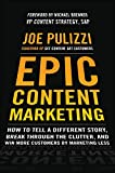 Epic Content Marketing: How to Tell a Different