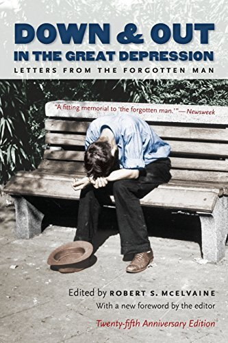 Down and Out in the Great Depression: Letters from the Forgotten Man (2008-02-25)