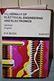 Dictionary of Electrical Engineering and Electronics, Peter-Klaus Budig, 0444995951