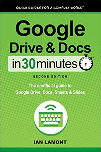 Amazon com: Google Drive and Docs In 30 Minutes (In 30