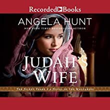 Judah's Wife: A Novel of the Maccabees Audiobook by Angela Hunt Narrated by Rachel Botchan