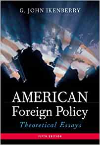 american foreign policy theoretical essays 5th edition Tv turn off week essays,  victoria 5th american edition essay foreign policy  5th american edition essay foreign policy theoretical how to.
