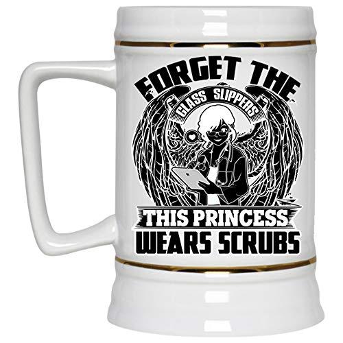 This Princess Wears Scrubs Mug, Cute Nurses Beer Mug, Forget The Glass Slippers Beer Stein 22oz, Birthday gift for Beer Lovers (Beer Mug-White) -