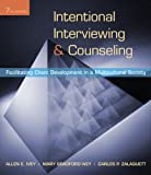 Bundle: Intentional Interviewing and Counseling, 7th + CengageNOW Printed Access Card : Intentional Interviewing and Counseling, 7th + CengageNOW Printed Access Card, Ivey and Ivey, Allen E., 0538771917