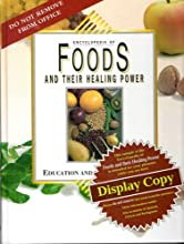 Encylopedia of foods and their healing power (Hardcover)