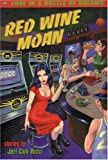 Red Wine Moan, Jeri Cain Rossi, 0916397629