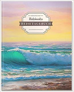 100+ Seiten D/ÉKOKIND Reisetagebuch zum Selberschreiben DIN A4 Auch als Abschiedsgeschenk Motiv: /Ölgem/älde Vintage Softcover Register