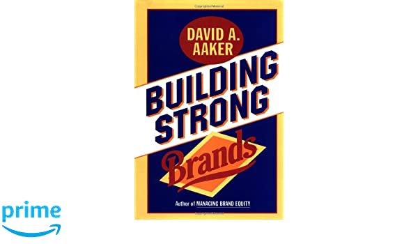 Building Strong Brands: Amazon.es: David A. Aaker: Libros en idiomas extranjeros