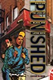 img - for Punished: Policing the Lives of Black and Latino Boys (New Perspectives in Crime, Deviance, and Law) book / textbook / text book