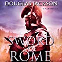 Sword of Rome Audiobook by Douglas Jackson Narrated by Cornelius Garrett