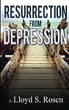 Resurrection from Depression