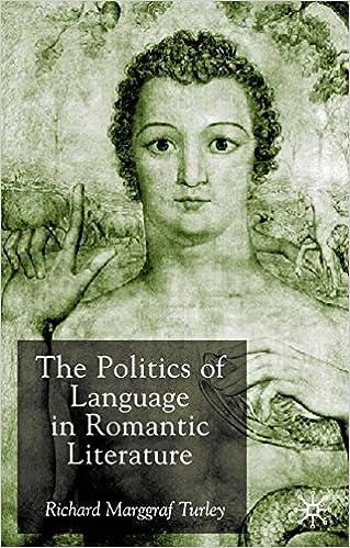 The Politics of Language in Romantic Literature