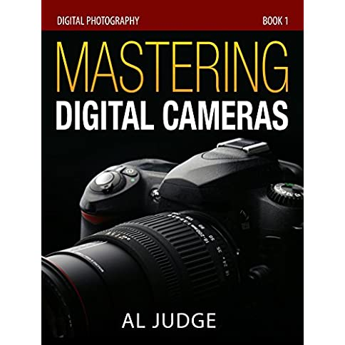 - 512r6k0NLiL - Mastering Digital Cameras: An Illustrated Guidebook (Digital Photography 1)