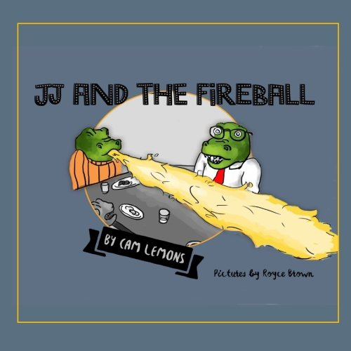 - JJ and the Fireball