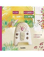 Maya y la máquina de contar cuentos (Ilustrados)
