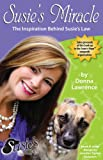 Susie's Miracle, Donna S. Lawrence, 0984672400