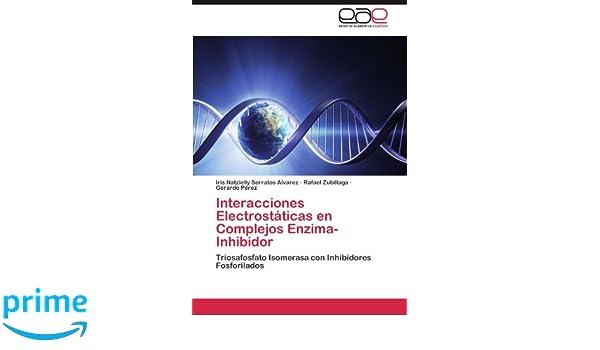 Interacciones Electrostaticas En Complejos Enzima-Inhibidor ...