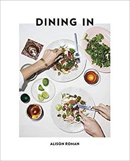 Book Cover: Dining In: Highly Cookable Recipes