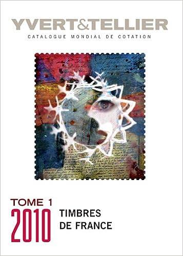 En ligne téléchargement gratuit Catalogue de timbres-poste : Tome 1, France : émissions générales des colonies pdf, epub ebook