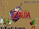 Clip: The Legend of Zelda Ocarina of Time Episode 8