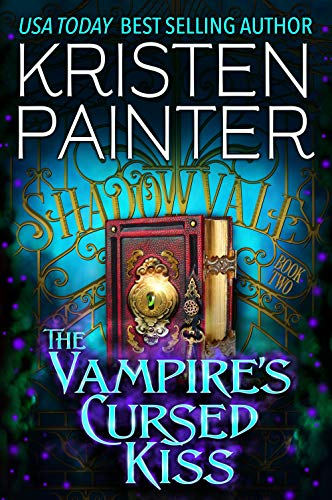 The Vampire's Cursed Kiss (Shadowvale Book - Vampire Witch