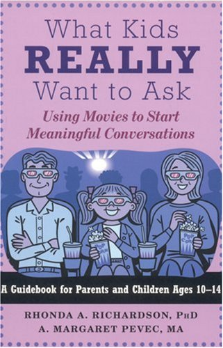 What Kids Really Want to Ask: Using Movies to Start Meaningful Conversations