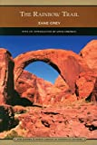 Image of The Rainbow Trail (Barnes & Noble Library of Essential Reading): Sequel to Riders of the Purple Sage