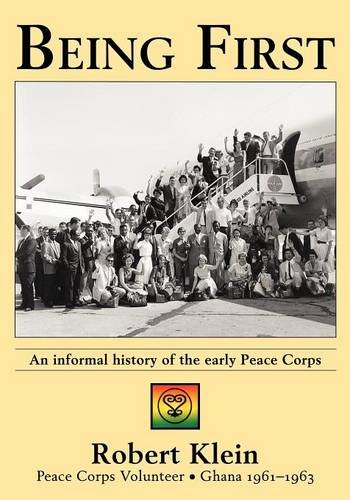 Being First: An informal history of the early Peace Corps