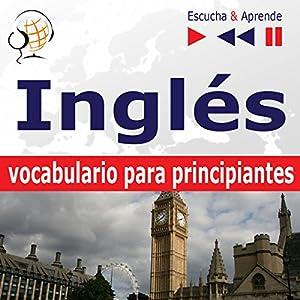 Inglés vocabulario para principiantes - Escucha y Aprende Hörbuch